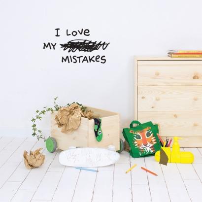 I love my mistakes