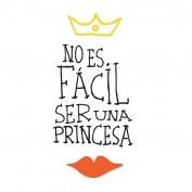 No es fácil ser una princesa